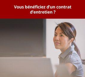 Vous bénéficiez d un contrat d entretien ?